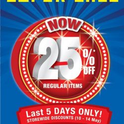 [BHG Singapore] Last Day of our SUPER SALE to enjoy 25%* Off Regular Items storewide!