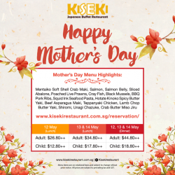 [Kiseki Japanese Buffet Restaurant] Mother's Day is approaching!