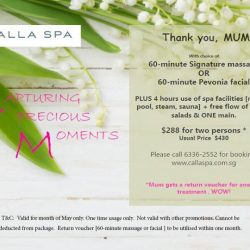 [Calla Spa] Mum deserves all the pampering.