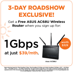 [ASUS] Get a Free ASUS RT-AC68U Wireless router (worth $329) when you sign up for Fibre Broadband 1Gbps at just $