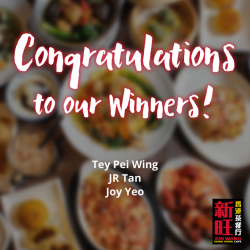 [XIN WANG HONGKONG CAFE] Congratulations to our 3 LUCKY WINNERS from Miss Tam Chiak's giveaway!