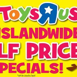 """[Babies'R'Us] Toys""""R""""Us Islandwide Half Priced Specials Available from Thursday 11 May to Sunday 14 May!"""