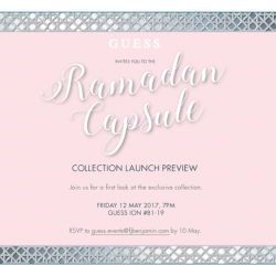 [GUESS Singapore] You've been invited to get a first look at GUESS' exclusive Ramadan capsule collection.