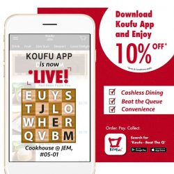 [Koufu] Koufu App has officially launched at Cookhouse @Jem!
