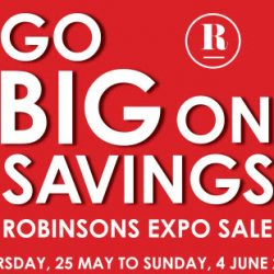 Robinsons: Expo Sale with Up to 80% OFF + Up to Additional $30 OFF for Members!