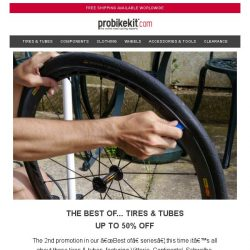 [probikekit] Up to 50% off Tires & Tubes
