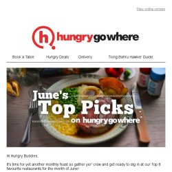 [HungryGoWhere] June's Top Picks on HungryGoWhere