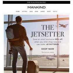 [Mankind] 20% off - The Jetsetter