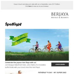 [Berjaya Hotels & Resorts EDm] June is a month full of celebrations!