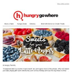 [HungryGoWhere] Sweets for your little angels this June school holidays