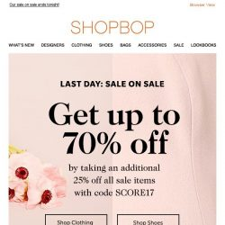 [Shopbop] LAST DAY! Get up to 70% off with code SCORE17