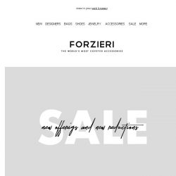 [Forzieri] SALE | New Offerings & New Reductions