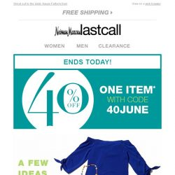 [Last Call] We know what you like >> great style & SAVINGS