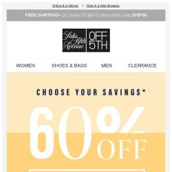 [Saks OFF 5th] Savings for EVERYONE: Up to 80% OFF