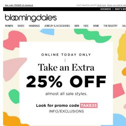 [Bloomingdales] Today Only: Take an Extra 25% Off Sale Styles