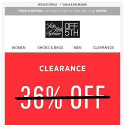 [Saks OFF 5th] Our treat: NEW clearance, up to 75% OFF!
