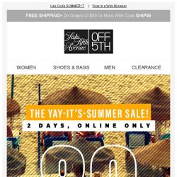 [Saks OFF 5th] 2 Days ONLY: Up to 80% OFF Summer Essentials