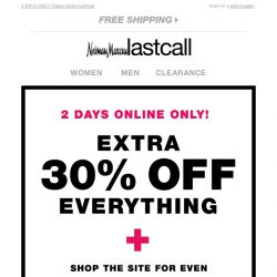 [Last Call] 🔎 You're invited to find your deal! Your VIP code awaits + 30% off everything else!