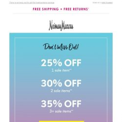 [Neiman Marcus] Final hours! Buy more, save more online