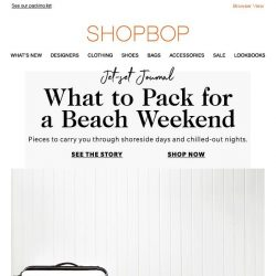 [Shopbop] Pack these for your next beach weekend