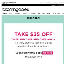 [Bloomingdales] Ends Today! Take $25 Off Over & Over Again