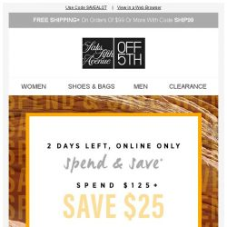 [Saks OFF 5th] Have you gotten up to $60 OFF yet?!