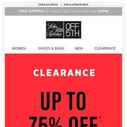 [Saks OFF 5th] Score can't-miss CLEARANCE, up to 75% OFF!