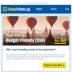 [cheaptickets.sg] Who says travelling needs to be expensive? | Budget friendly city deals from $63