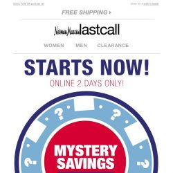 [Last Call] Special Announcement: MYSTERY SAVINGS starts NOW (no joke)!