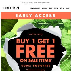 [FOREVER 21] VIP ACCESS! BOGO free starts now!