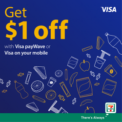 [7-Eleven Singapore] Make your purchase with Visa Paywave or Visa on your mobile to get $1 off at 7-Eleven!
