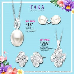[Taka Jewellery Treasures] Taka Jewellery Great Summer Sale is here!