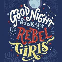 [Junior Page] Good Night Stories for Rebel Girls Elena Favilli & Francesca CavalloFormat: Hardcover Publisher: Particular Books EAN: 9780141986005THE SENSATIONAL NO.