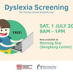 [Dyslexia Association of Singapore] Free dyslexia screening is now available at Morning Star Sengkang!