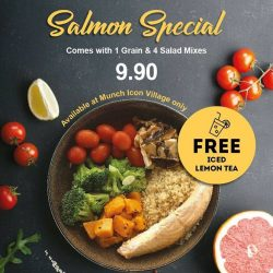 [Munch Saladsmith] Exciting Salmon Special Deal at Munch Icon Village !