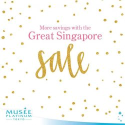 [Musee Platinum] Enjoy more treatments and more savings this Great Singapore Sale!