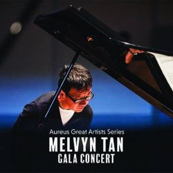 [SISTIC Singapore] Tickets for MELVYN TAN GALA CONCERT goes on sale now.