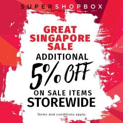 [SUPERSHOPBOX] The Great Singapore Sale is happening now at all Supershopbox stores.