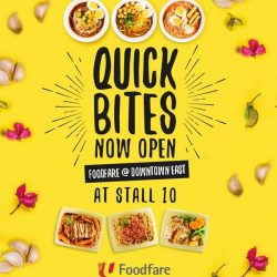 [Foodfare] Quick Bites is now opened at Foodfare @ Downtown East!
