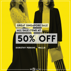 [Metro] Shop till you drop this Great Singapore Sale with Dorothy Perkins and wallis!