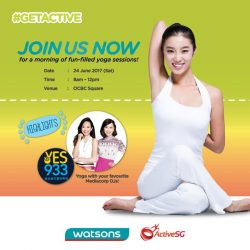 [Watsons Singapore] Join us at our GETACTIVE yoga session for a relaxed mind and body!