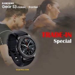 [Newstead Technologies] Trade in your old tracker/smartwatch to enjoy $150 off Samsung Gear S3 frontier LTE (U.