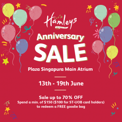 [Hamleys of London] The Amazing Anniversary Sale continues at Plaza Singapura's main atrium, from now till 19th June.