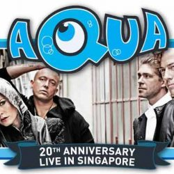 [SISTIC Singapore] Tickets for AQUA 20th Anniversary Live in Singapore goes on sale on 27th June.