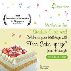[BAKERZIN] Calling Out all Starhub Loyal Customers During Your Birthday Month!