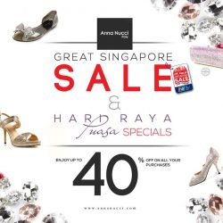 [Anna Nucci] The Great Singapore Sale and Hari Raya Puasa Offers 40% off on all your purchases!