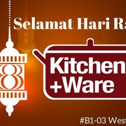 [Kitchen + Ware] Wishing all our Muslim friends Selamat Hari Raya or Eid Mubarak!
