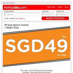 [AirAsiaGo] 💜 Great News! Grab these hotel deals now - SGD 49 or less. 💜