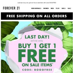 [FOREVER 21] It's on: FREE SHIPPING + BOGO!