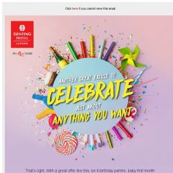 [Resorts World Sentosa] Another great excuse to celebrate just about anything you want